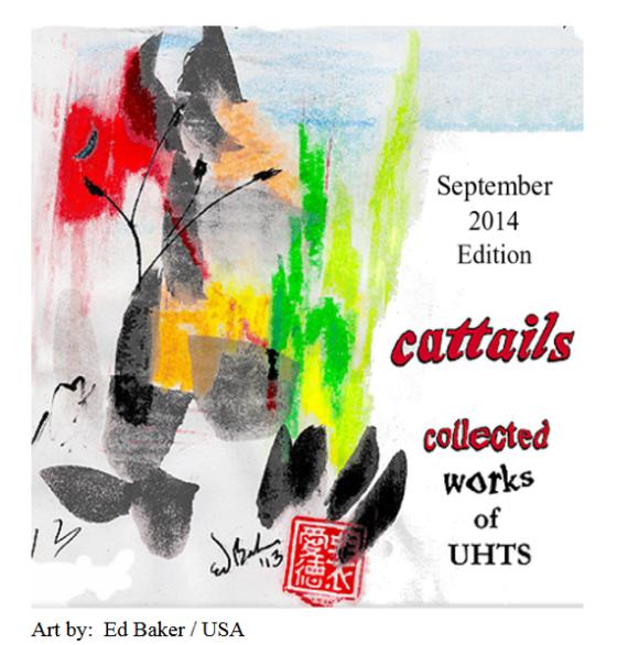 UHTS Cattails 14.3 Sep 2014 Art Ed Baker Copyright © 2014