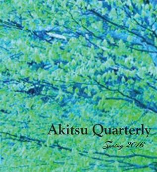 Akitsu Quarterly, Spring 2016