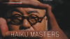 NHK WORLD TV, HAIKU MASTERS SPECIAL EDITION 2017, TODAY!